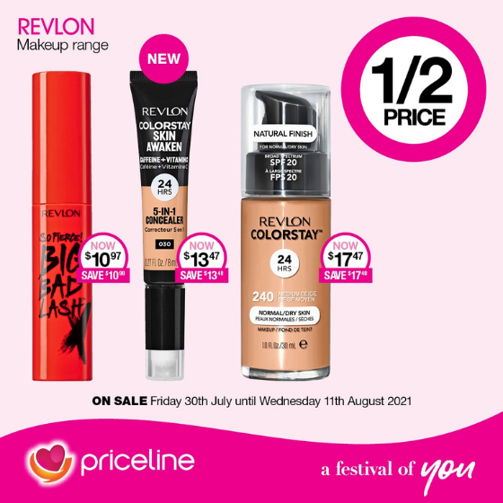 <p>Priceline has all your health, beauty and wellbeing needs covered.</p> <p>Right now,save ½ price on the entire Revlon makeup range.</p> <p>Plus,shop the new Tanya Hennessy for Models Prefer 'The Carb Collection Again'</p> <p>Head in-store today, these offers endWednesday 11<sup>th</sup>August.</p> <p><em>[Disclaimer:]</em>Terms and conditions apply, see in store for details</p>